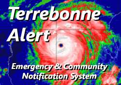 Sign up for Terrebonne Alert