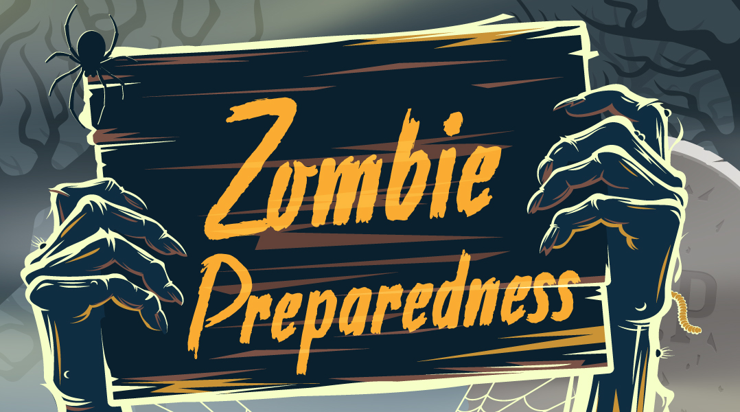 Be prepared for any emergency ... incuding zombies!